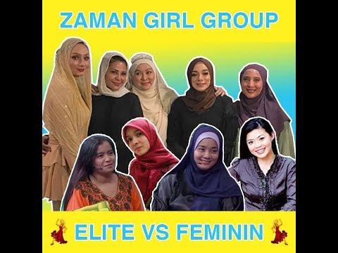 Zaman Girl Group Elite VS Feminin