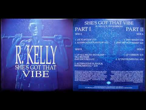 R. Kelly - She's Got That Vibe (UK Flavour)