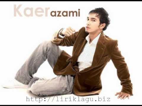 Kaer Azami - Tak Pernah