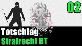 Strafrecht BT 02 - Der Totschlag, § 212 I StGB