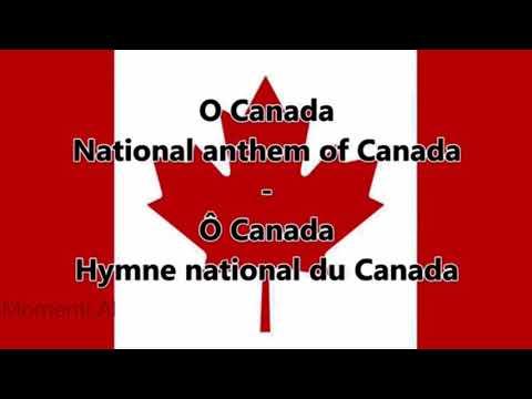 O Canada - National Anthem of Canada (English/French lyrics)