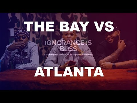 THE BAY VS. ATLANTA (FEAT. DABOYDAME) | Ignorance is Bliss
