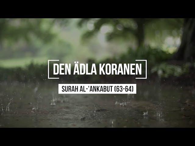 Surah Al-Ankabut (63-64) - Abdul Rahman Mosad