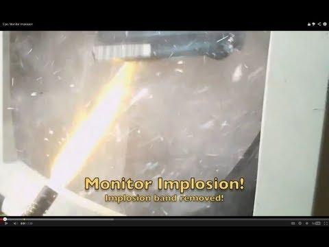 Epic Monitor Implosion