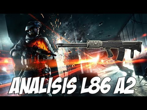 BATTLEFIELD 3 | ANÁLISIS L86 A2 | CLOSE QUARTERS