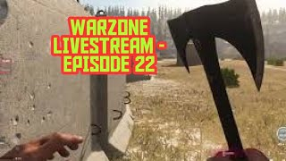 Episode 22 - Warzone Livestream - Call of Duty Modern Warfare - Plunder