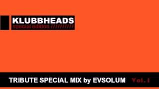 Evsolum - Klubbheads Mix [Old School Tribute] Parte 1