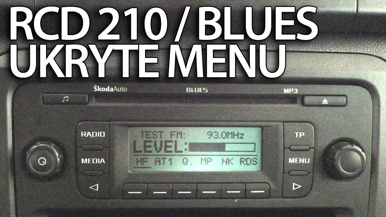 ukryte menu diagnostyczne vw rcd 210 skoda blues radio. Black Bedroom Furniture Sets. Home Design Ideas