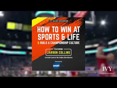 Jarron Collins: How To Win At Sports And Life (2017)