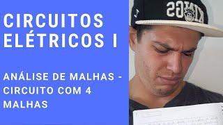Circuitos Elétricos I - ANÁLISE DE MALHAS - CIRCUITO COM 4 MALHAS