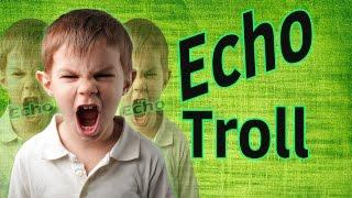 Random Echo Trolling  Ft: sargerpd