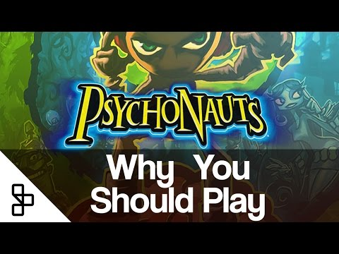 Why You Should Play - Psychonauts