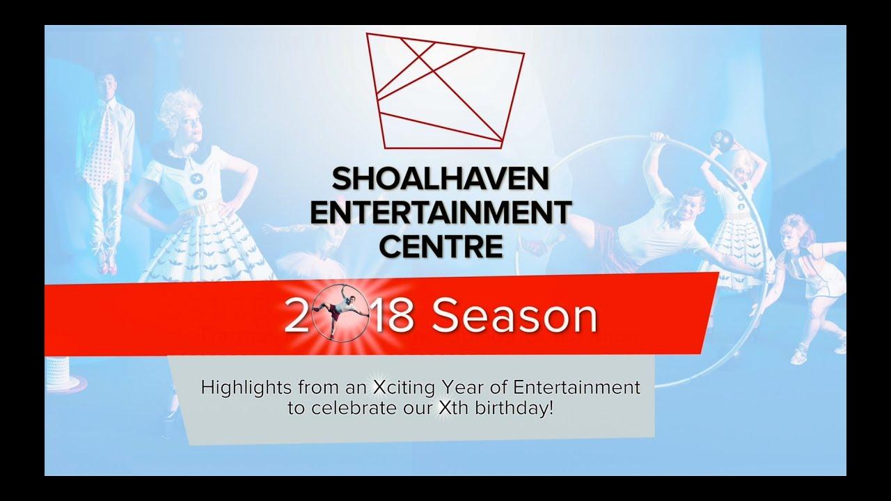 shoalhaven entertainment centre 2018 season youtube. Black Bedroom Furniture Sets. Home Design Ideas