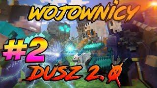 Wojownicy Dusz 2.0 - MineSerwer.pl - Serwer Minecraft 1.8 - 1.12