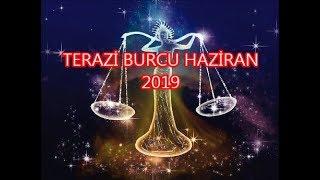 TERAZİ BURCU HAZİRAN 2019