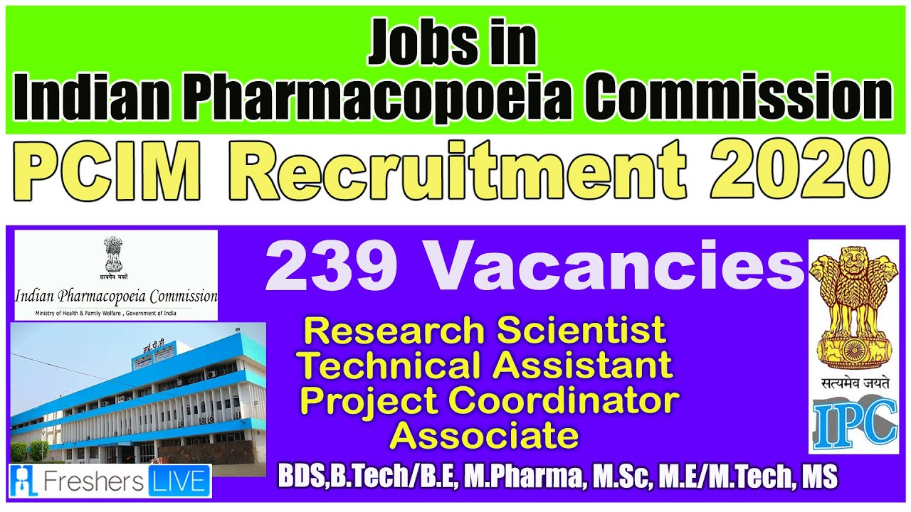 Indian Pharmacopoeia Commission | Jobs in IPC | Technical Assistant,Research Scientist vacancy