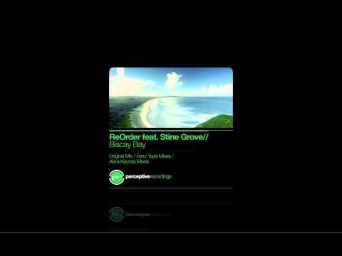 ReOrder feat Stine Grove - Biscay Bay (Akira Kayosa Remix)