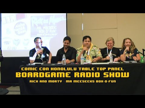 Comic Con Honolulu Board Game Radio Show: Rick Morty Mr MeeS