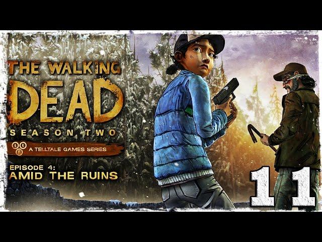 Смотреть прохождение игры Walking Dead: Season Two. # 11: Нет, только не сейчас!