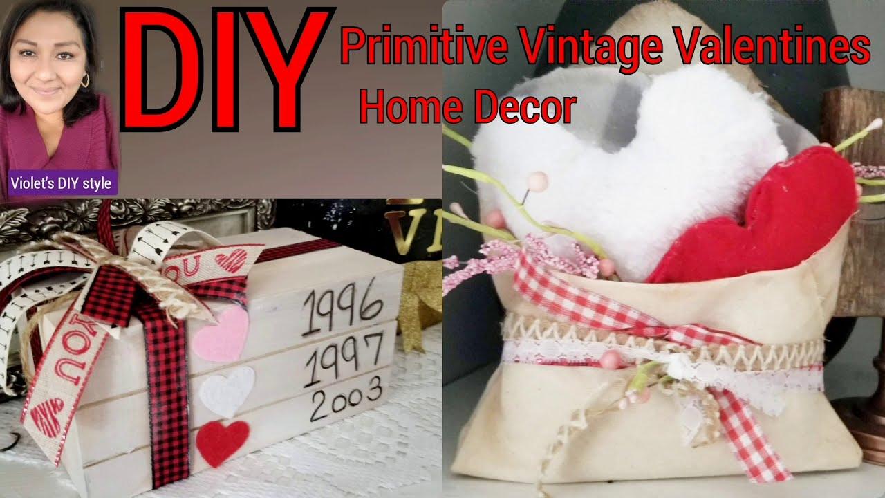 Diy Primitive Vintage Valentine Decor Home Youtube