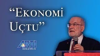 Temel Karamollaoğlu:  'ekonomi Uçtu' Diyorlar. Zaten Havada Ekonomi, Ine