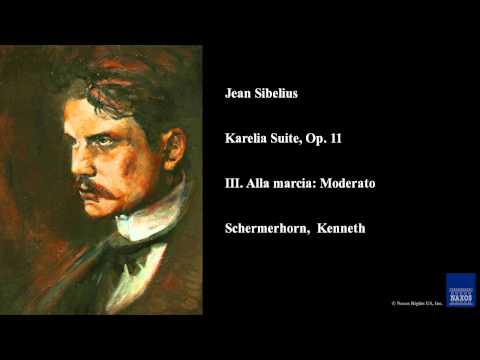 Jean Sibelius, Karelia Suite, Op. 11, III. Alla Marcia: Moderato