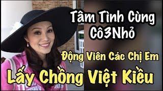 Lấy Chồng Việt Kiều Sướng Hay Khổ - Cuộc Sống Ở Mỹ - Co3nho - Tâm Tình Cùng Co3nho 87