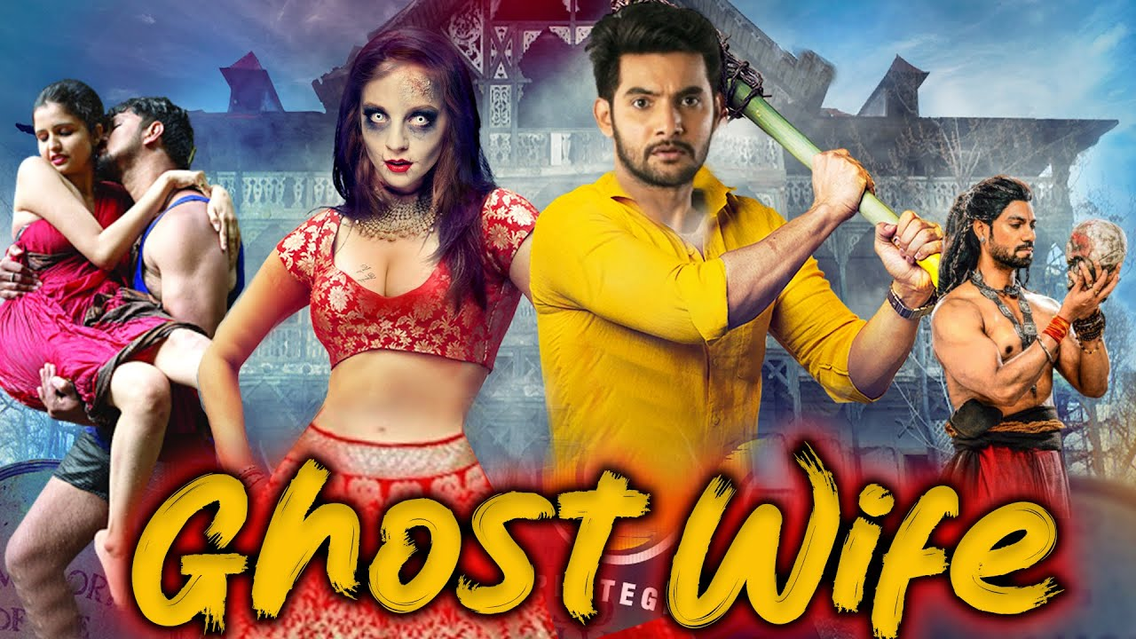 Download Ghost Wife    Full South Indian Hindi Dubbed Horror Movie   South Horror Movie