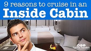 9 Reasons To Cruise In An Inside Cabin