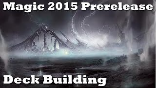 Magic 2015 Prerelease - Unboxing And Deck Building