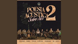 Poesia Acústica #2: Sobre Nós