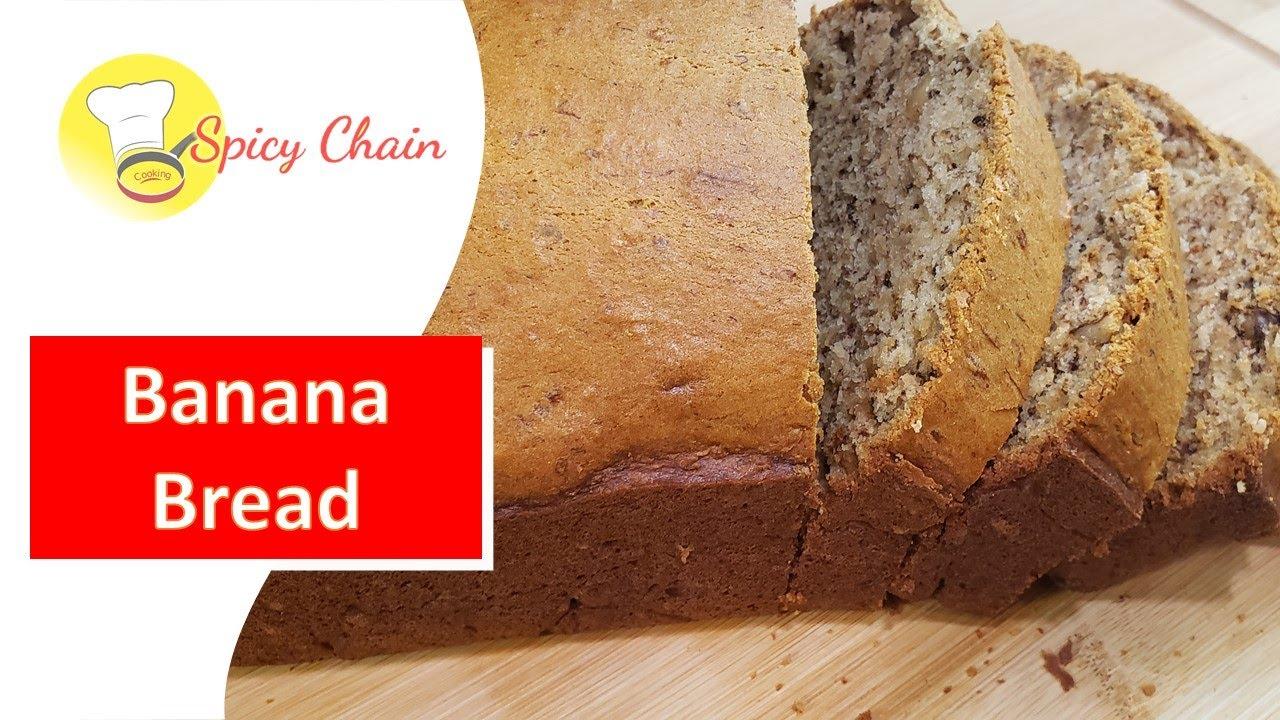 Simple And Easy Banana Bread Recipe L How To Make Banana Bread Youtube