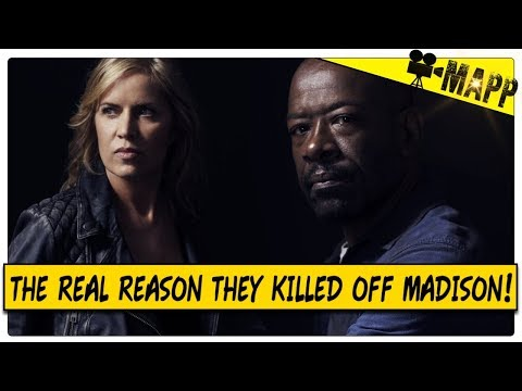 THE REAL REASON MADISON WAS KILLED OFF! - Fear The Walking Dead