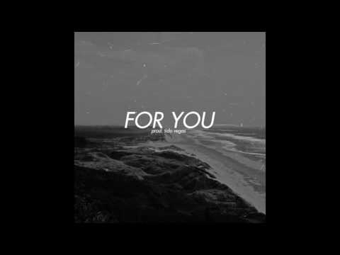 Ivan B - For you (prod. Tido Vegas)