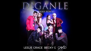 Leslie Grace Becky G Cnco Diganle English Translation.mp3