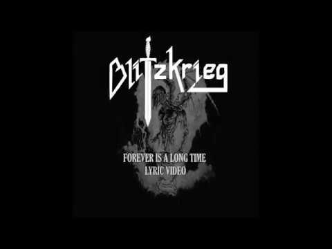Blitzkrieg - Forever Is A Long Time (Official Lyric Video)