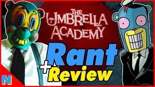 Netflix's 'Umbrella Academy' Butchers the Comic (Rant & Review) | Nerdflix + Chill
