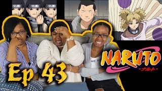 Naruto Episode 43 Reaction - Killer Kunoichi and A Shaky Shikamaru