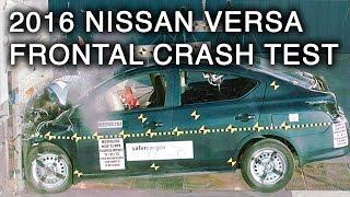 2016 Nissan Versa Crash Test (Frontal Crash)
