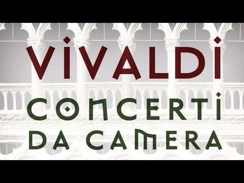 Vivaldi: Complete Chamber Concertos   Concerto da Camera