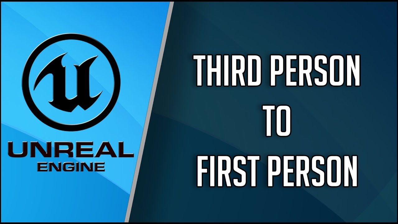 Unreal Engine 4 Third Person Template to First Person YouTube