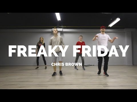 FREAKY FRIDAY - CHRISBROWN  Choreography Chris Parry