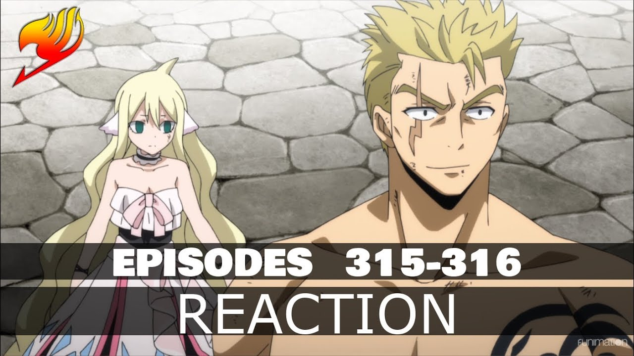 Redirect Reaction To Fairy Tail 2018 Episode 315 316