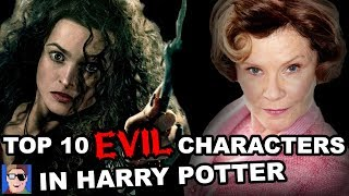 Top 10 Most EVIL Characters In Harry Potter