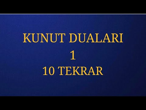KUNUT DUASI 1 EZBERLEME 10 TEKRAR