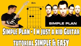 I'm Just a Kid Simple Plan Guitar Lesson With Guitar Chords and Lyrics