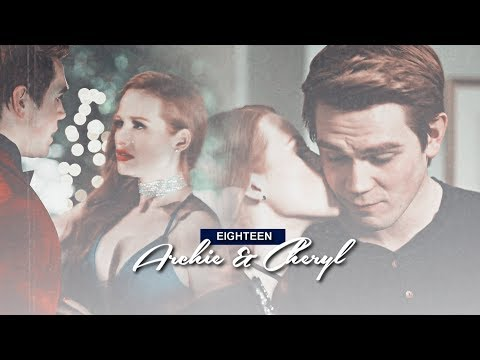ARCHIE & CHERYL || EIGHTEEN