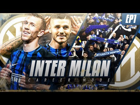 FIFA 18 Inter Milan Career Mode - EP1 - A New Challenge!! New Signings!!