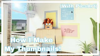 How I Make My Thumbnails! (PicsArt) | ROBLOX