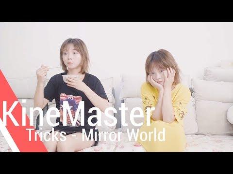Mirror World - KineMaster Tricks